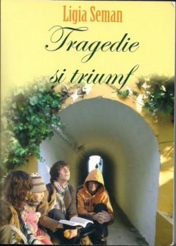 Tragedie si Triumf (2)