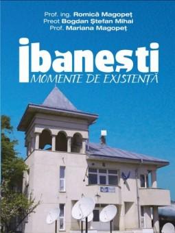 """""""Ibanesti, momente de existenta"""""""